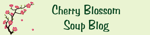 Cherry Blossom Soup Blog